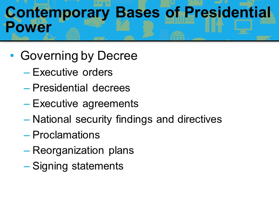 Contemporary Bases of Presidential Power