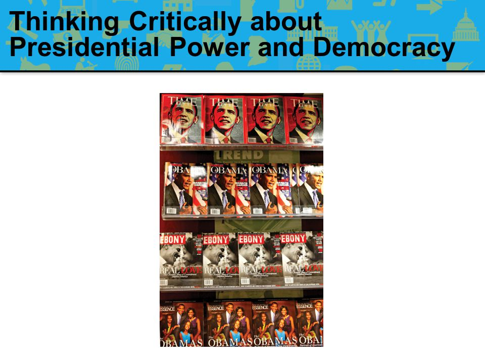 Thinking Critically about Presidential Power and Democracy