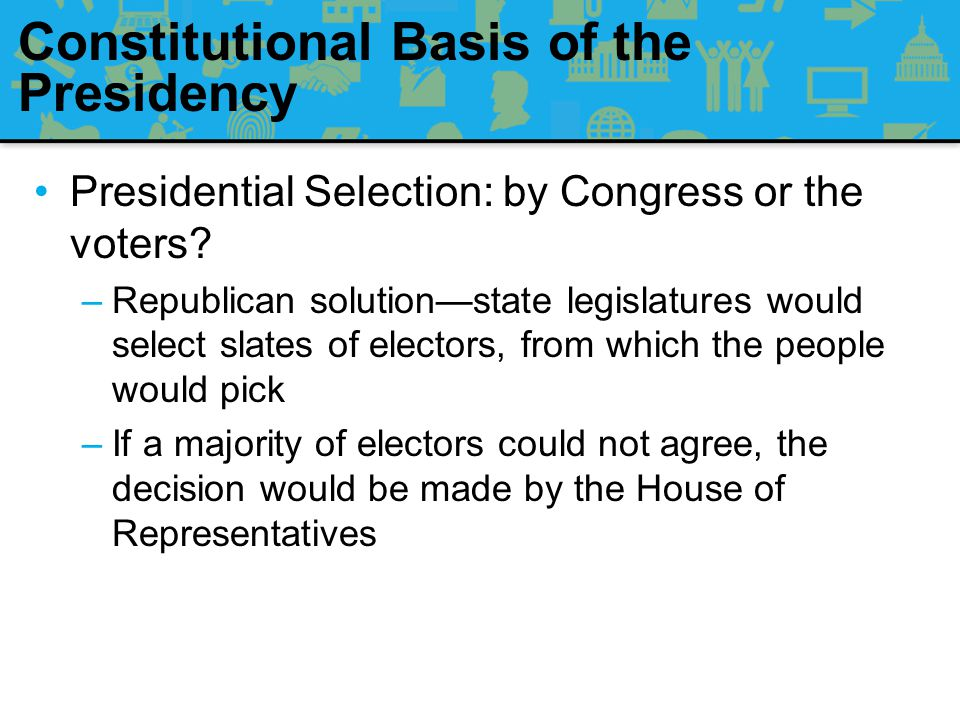 Constitutional Basis of the Presidency