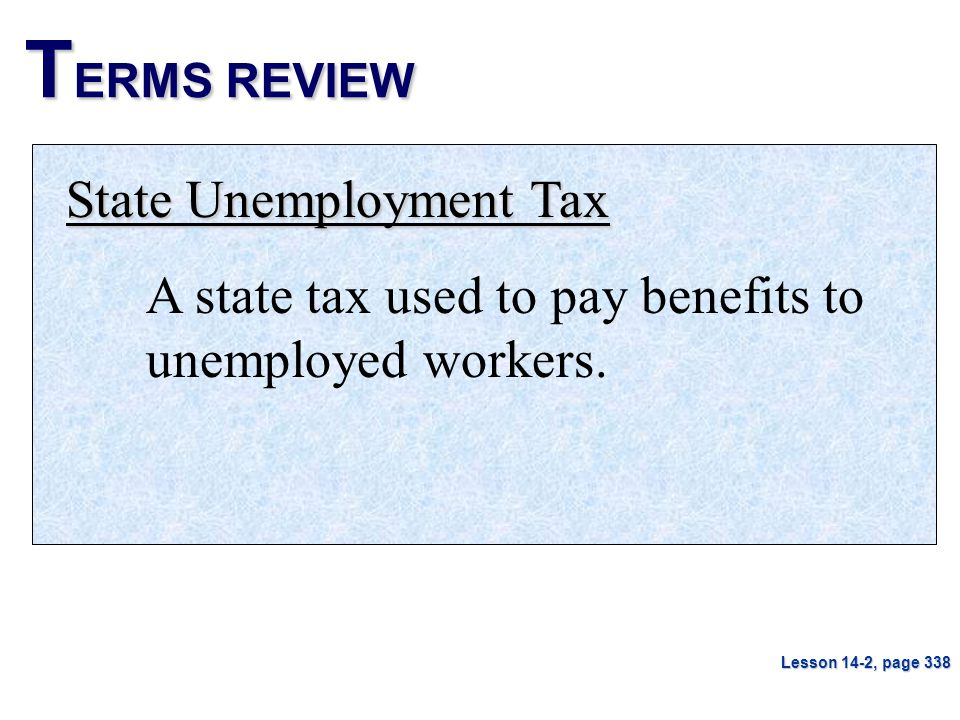 TERMS REVIEW State Unemployment Tax
