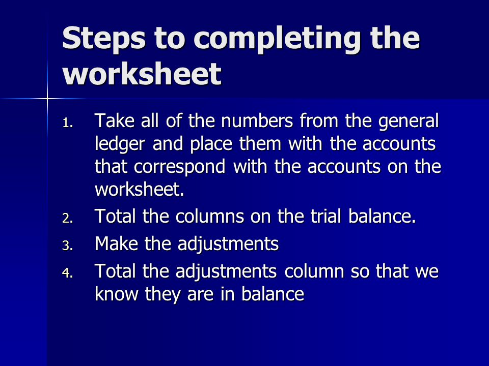Steps to completing the worksheet