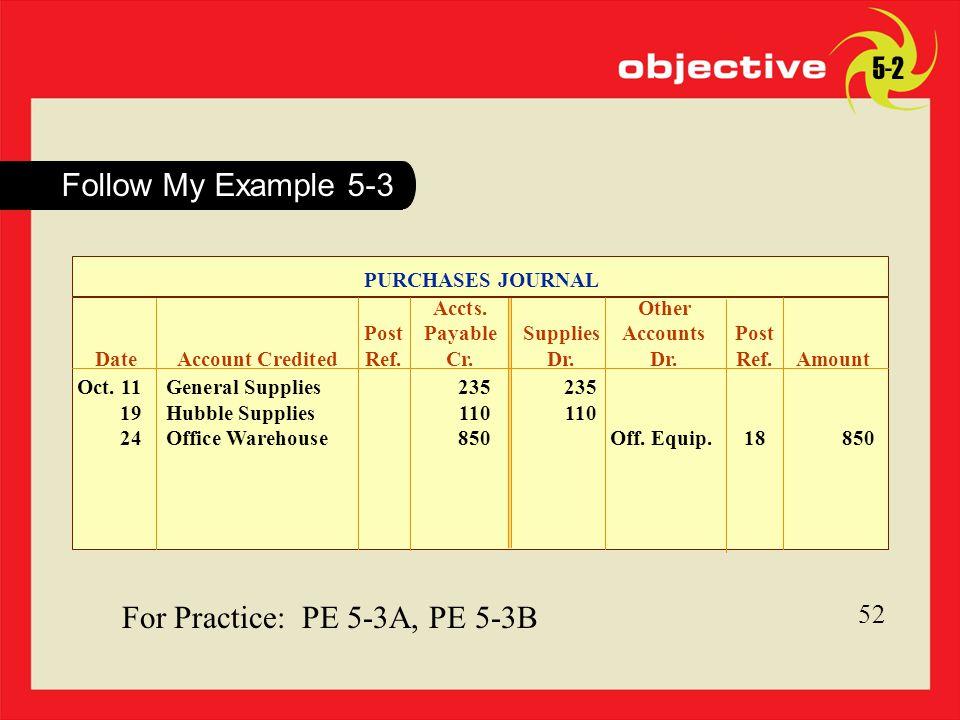 For Practice: PE 5-3A, PE 5-3B