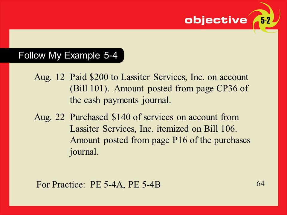 For Practice: PE 5-4A, PE 5-4B