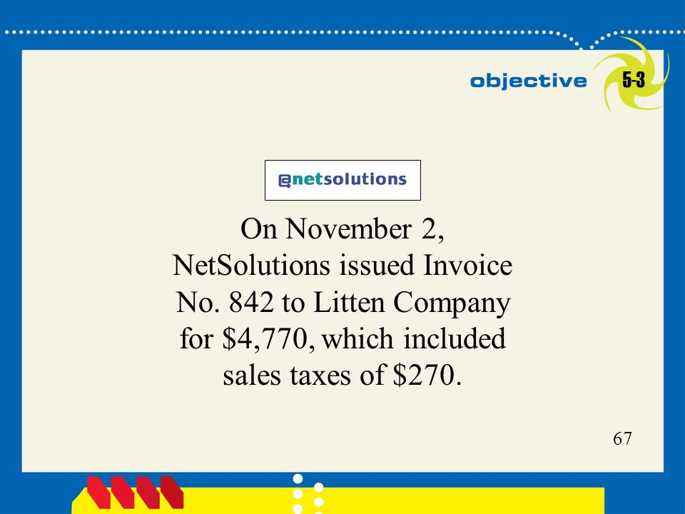 5-3 On November 2, NetSolutions issued Invoice No.