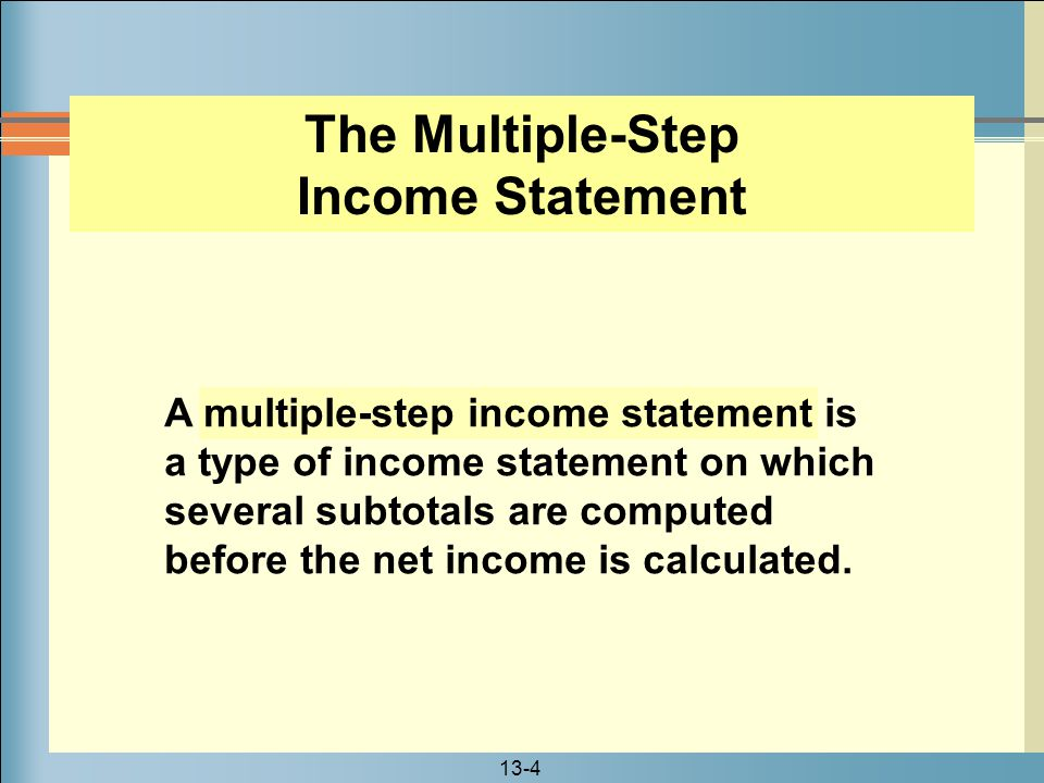 The Multiple-Step Income Statement
