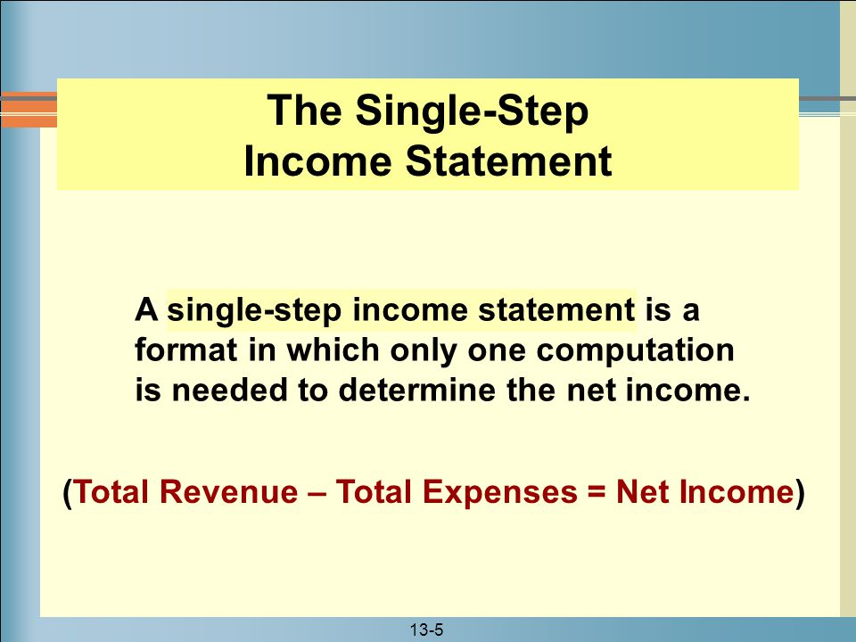 The Single-Step Income Statement