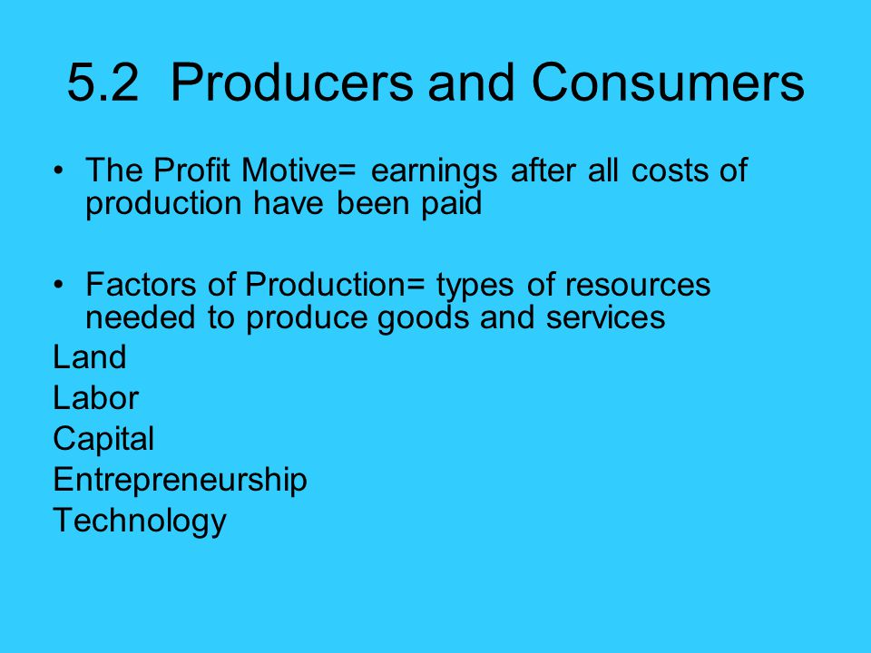 5.2 Producers and Consumers