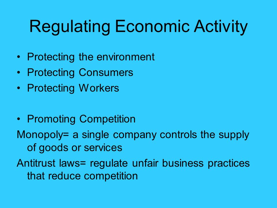 Regulating Economic Activity