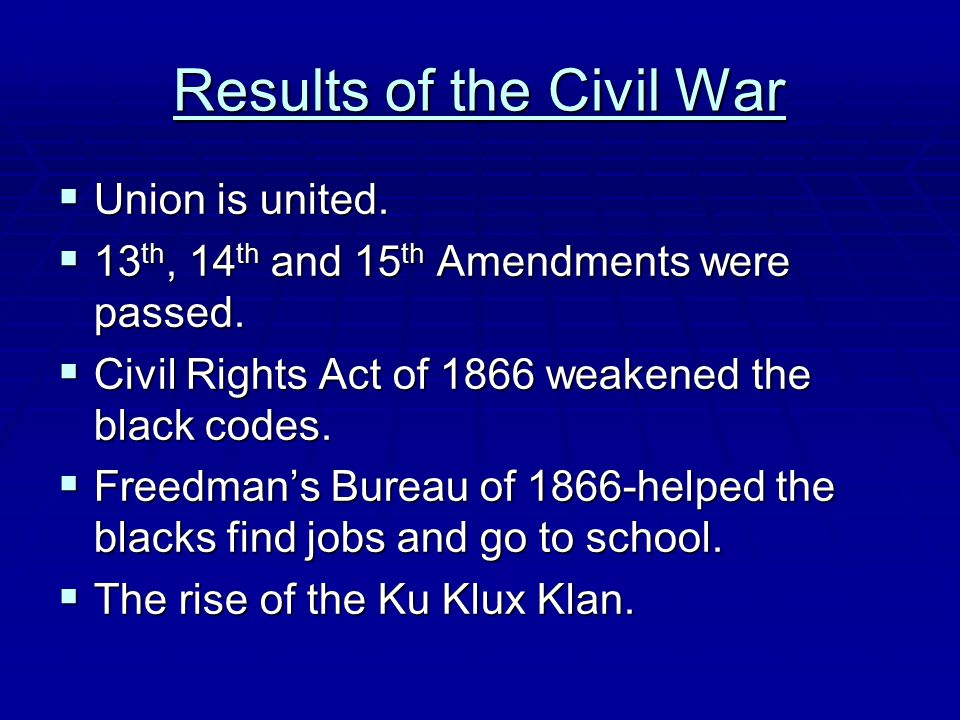 Results of the Civil War