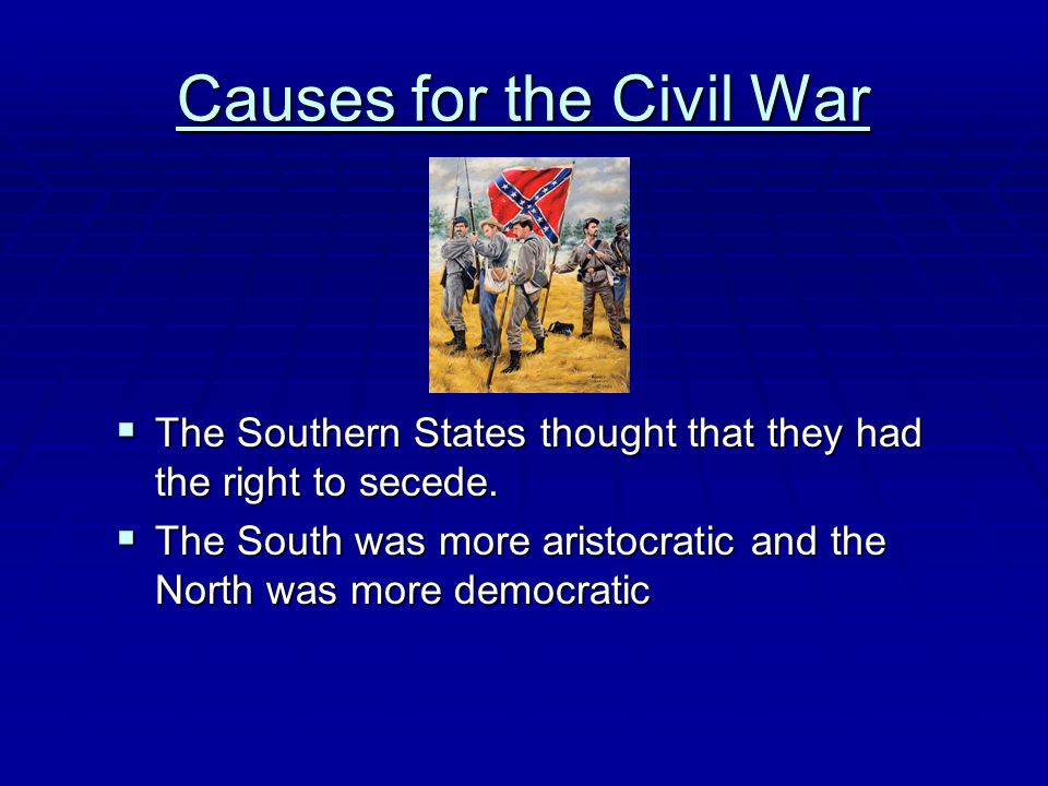 Causes for the Civil War