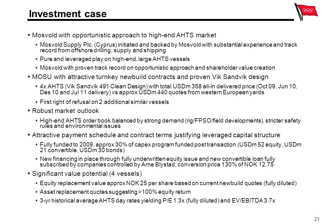 Confidential Investment case. Mosvold with opportunistic approach to high-end AHTS market.