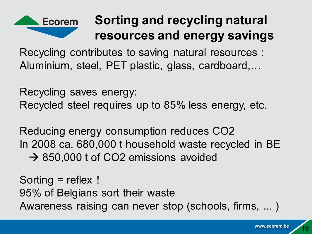 Sorting and recycling natural resources and energy savings
