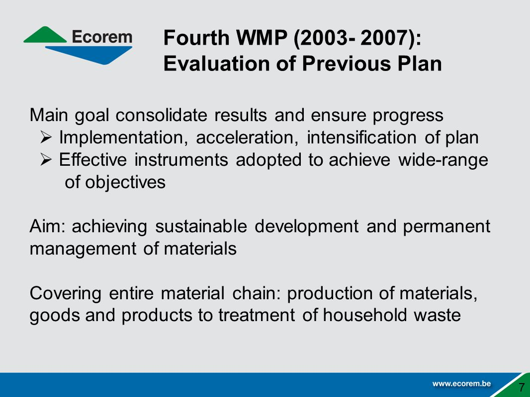 Fourth WMP (2003- 2007): Evaluation of Previous Plan