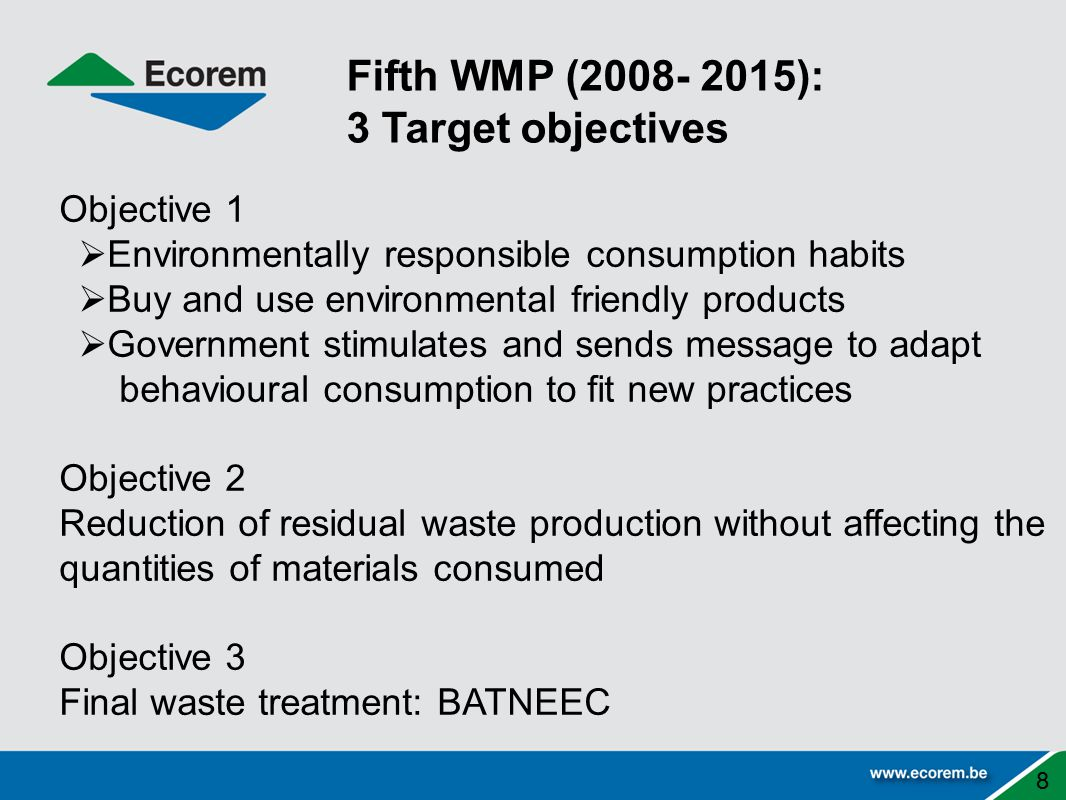 Fifth WMP (2008- 2015): 3 Target objectives