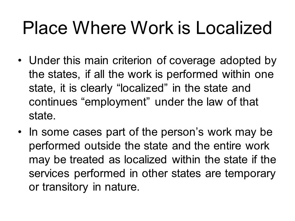 Place Where Work is Localized