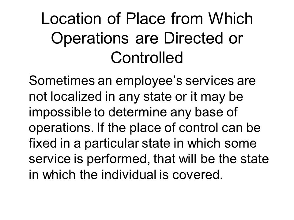 Location of Place from Which Operations are Directed or Controlled