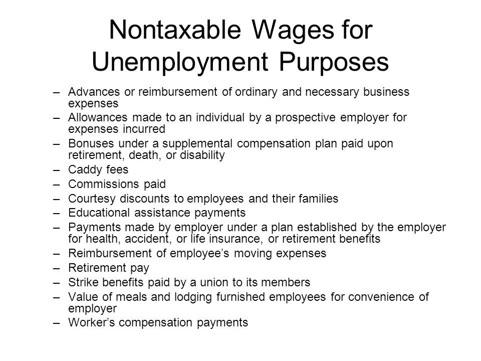 Nontaxable Wages for Unemployment Purposes