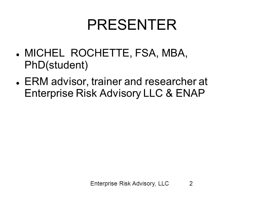 PRESENTER MICHEL ROCHETTE, FSA, MBA, PhD(student)