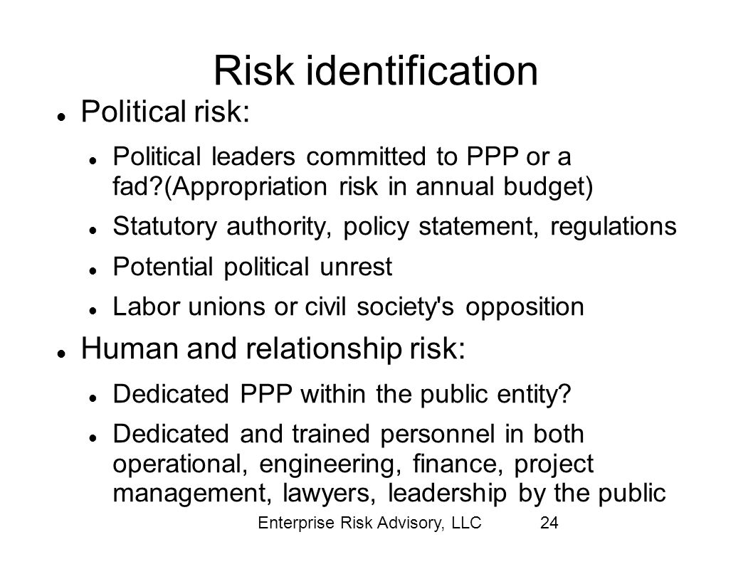 Risk identification Political risk: Human and relationship risk: