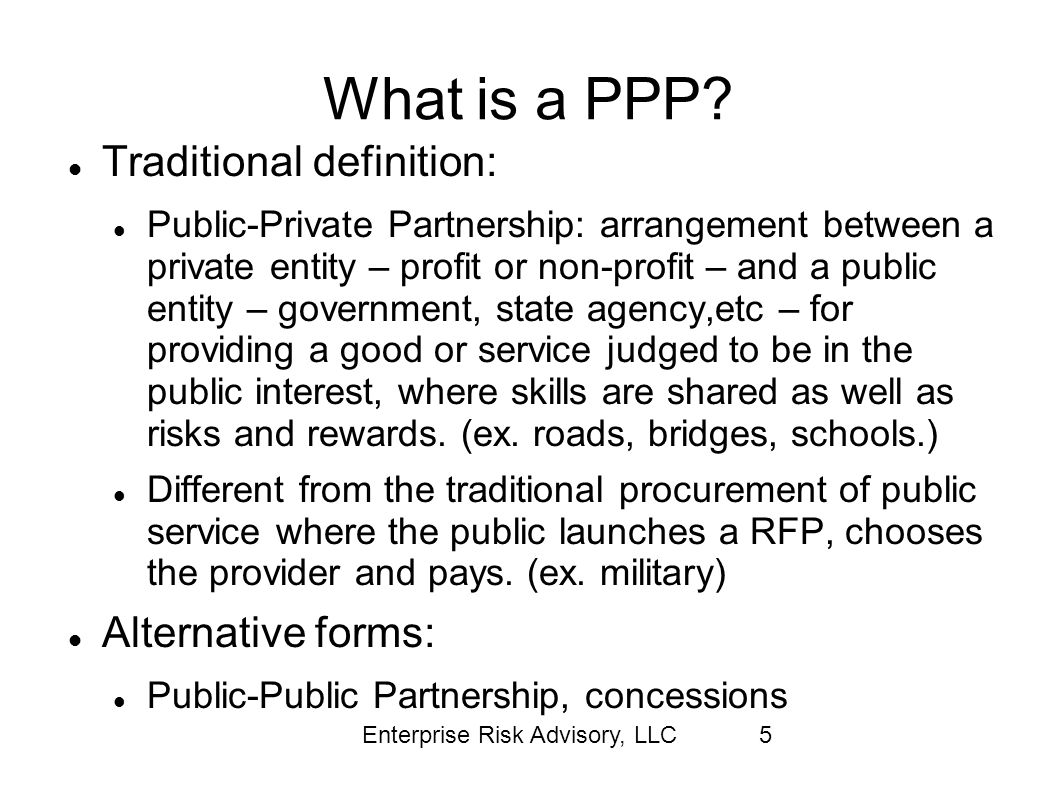 What is a PPP Traditional definition: Alternative forms: