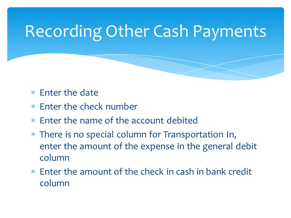 Recording Other Cash Payments