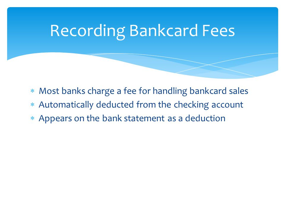Recording Bankcard Fees