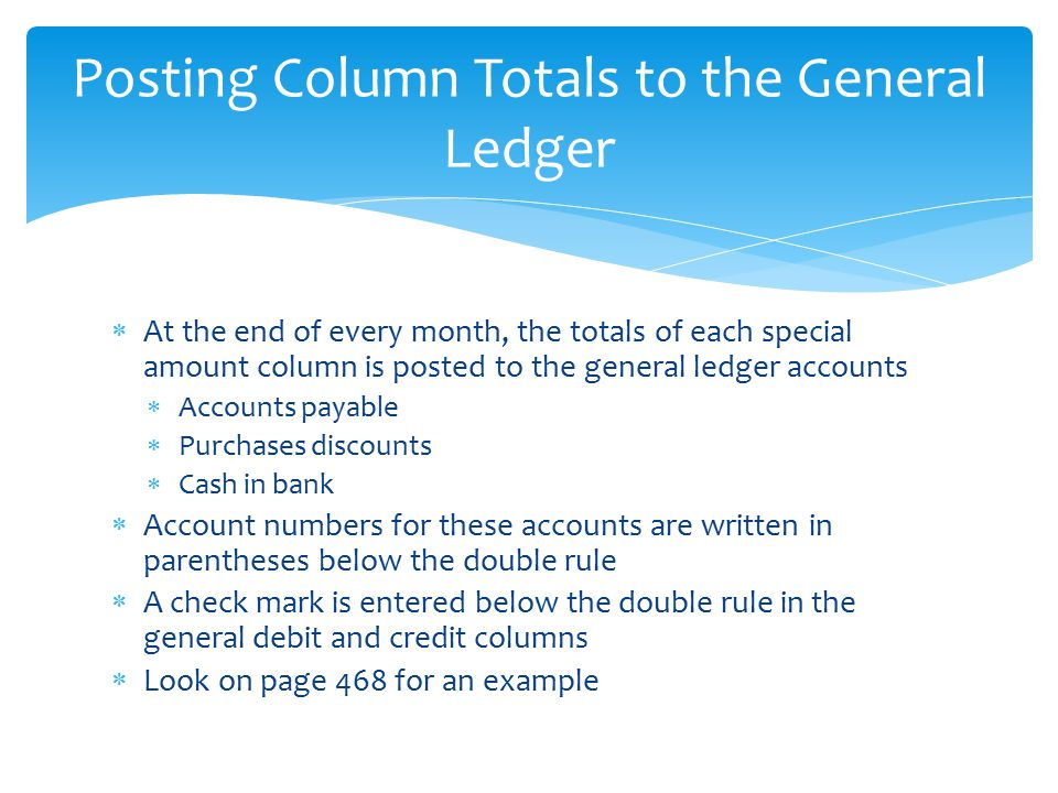 Posting Column Totals to the General Ledger