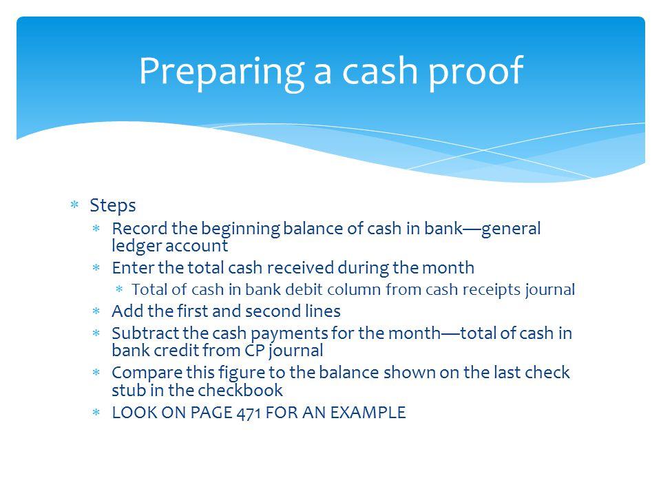 Preparing a cash proof Steps