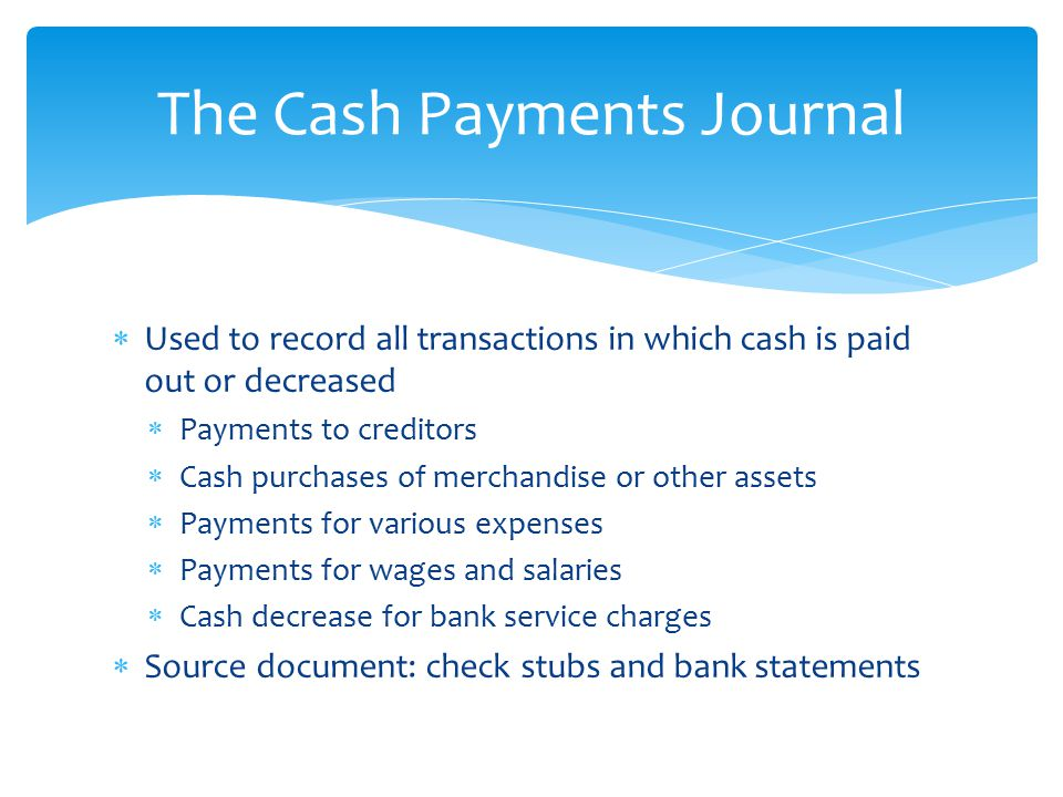 The Cash Payments Journal