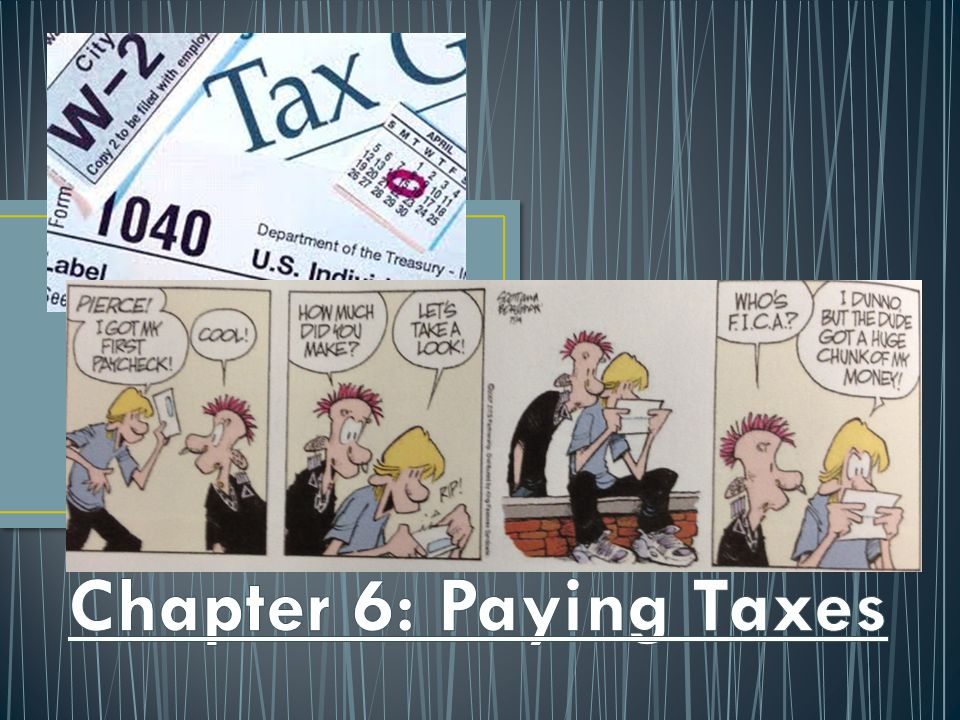 Chapter 6: Paying Taxes
