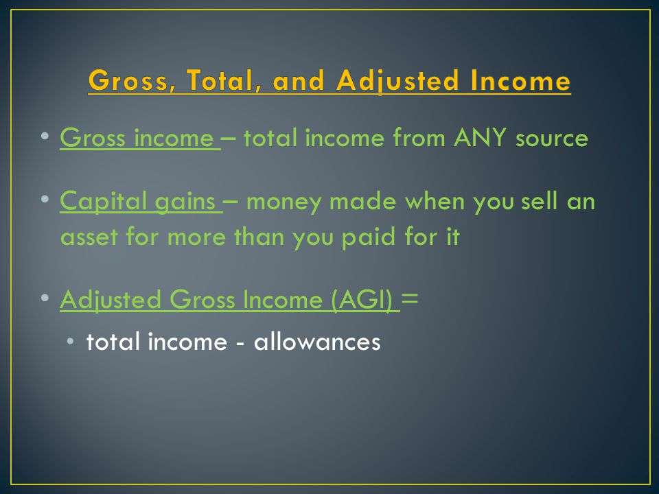 Gross, Total, and Adjusted Income