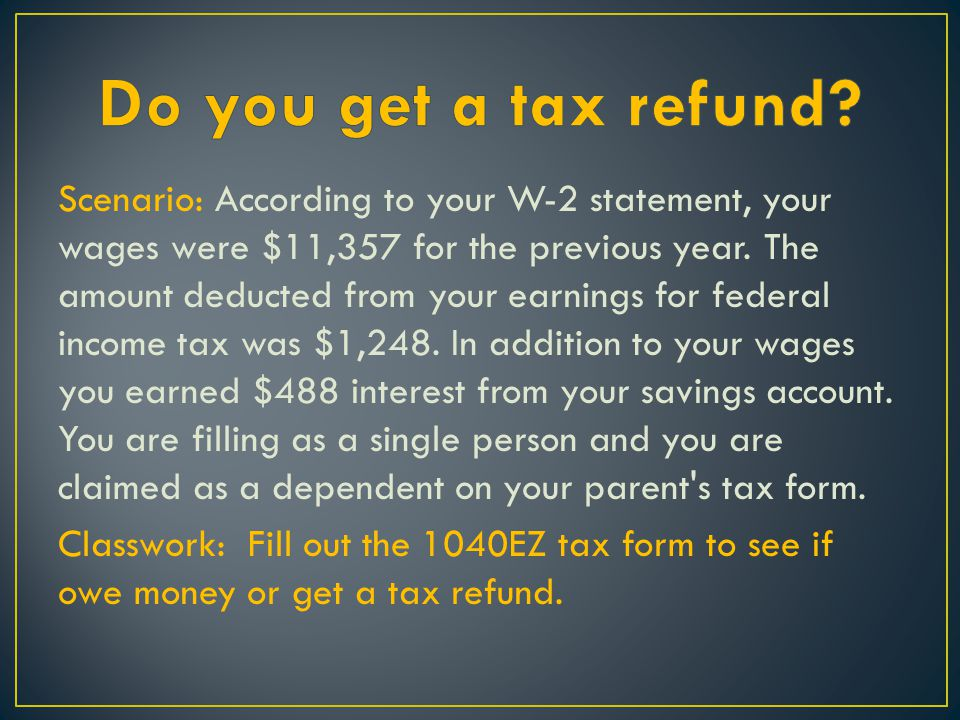 Do you get a tax refund