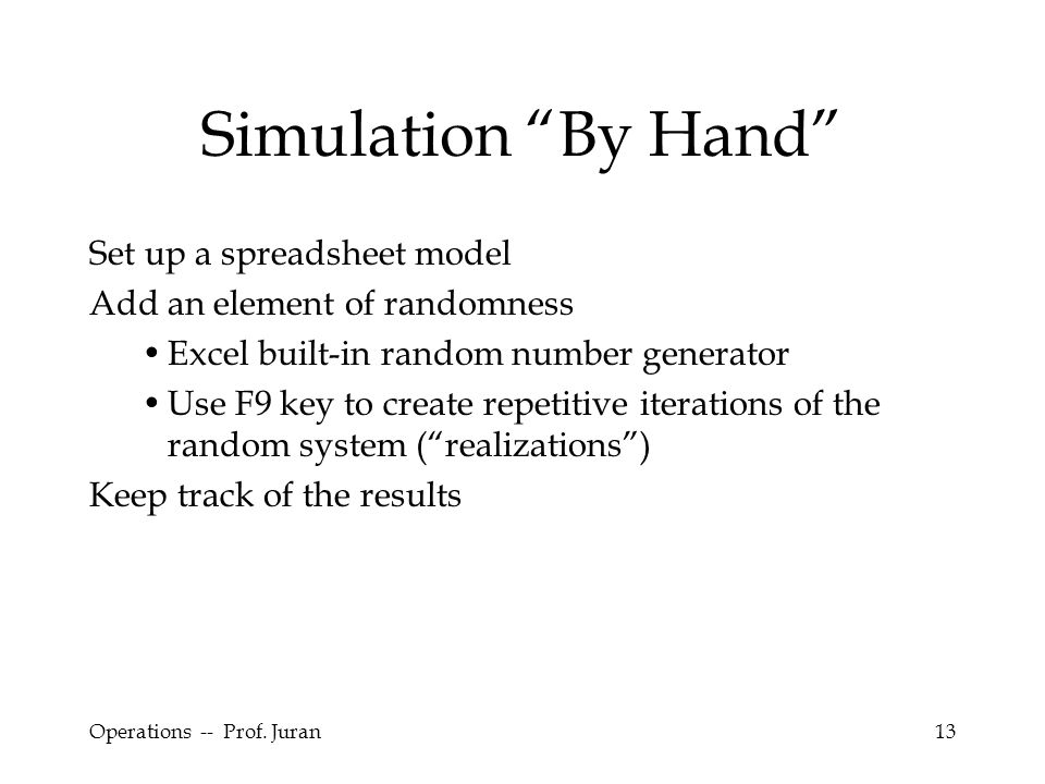 Simulation By Hand Set up a spreadsheet model