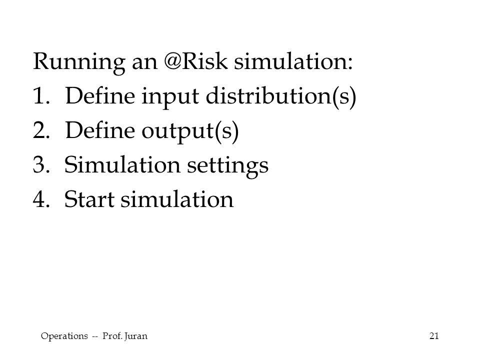 Running an @Risk simulation: Define input distribution(s)