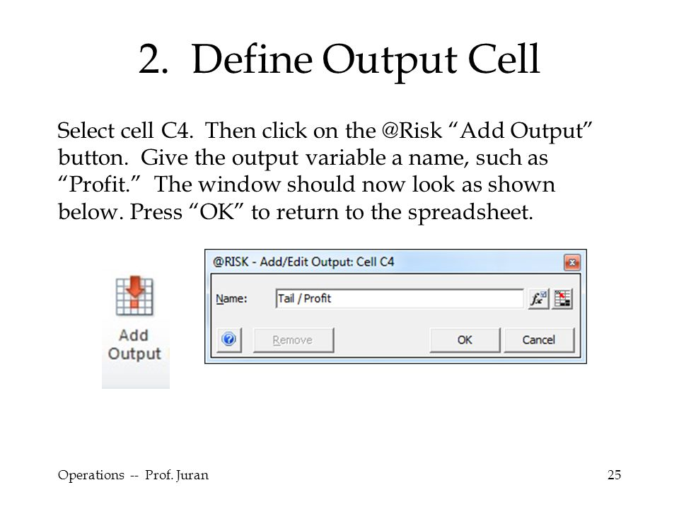 2. Define Output Cell