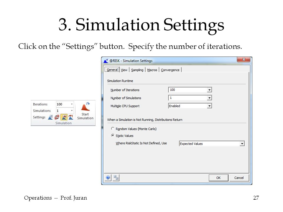 3. Simulation Settings Click on the Settings button.