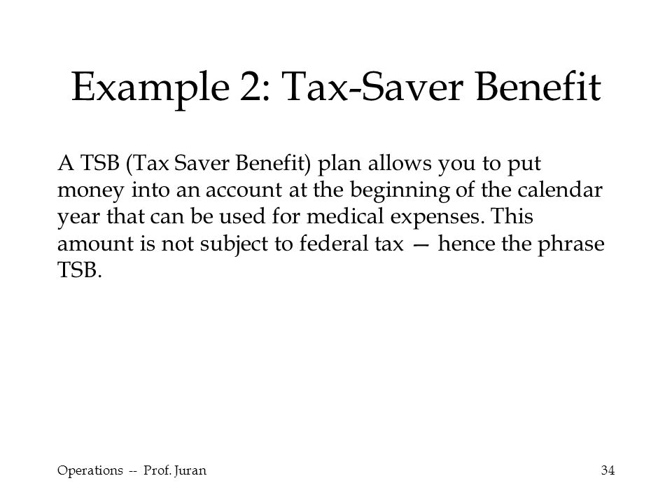 Example 2: Tax-Saver Benefit