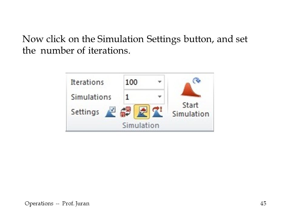 Now click on the Simulation Settings button, and set the number of iterations.