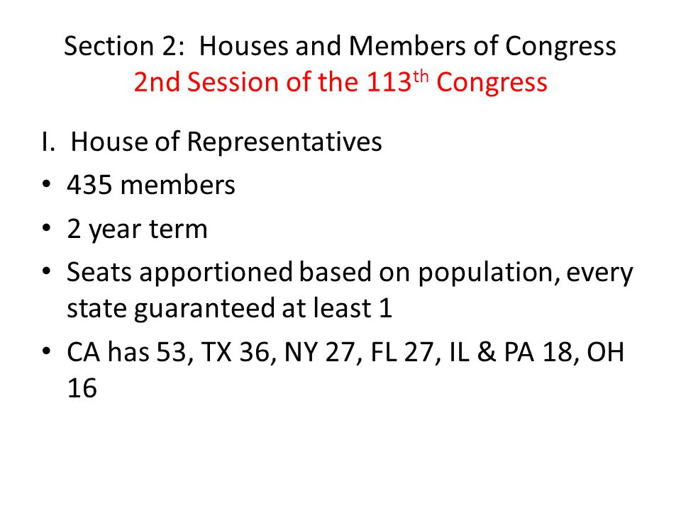 Section 2: Houses and Members of Congress 2nd Session of the 113th Congress