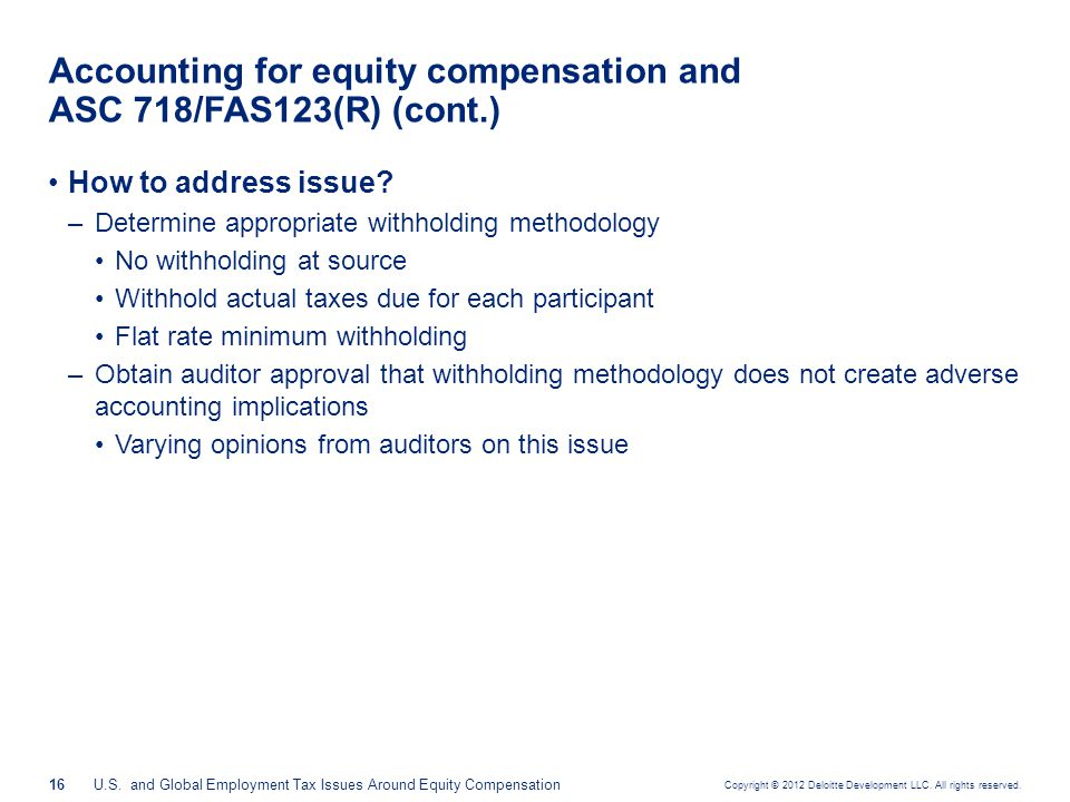 Accounting for equity compensation and ASC 718/FAS123(R)