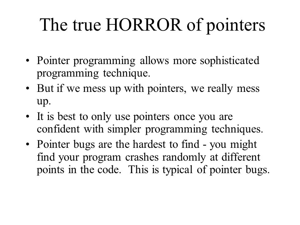 The true HORROR of pointers