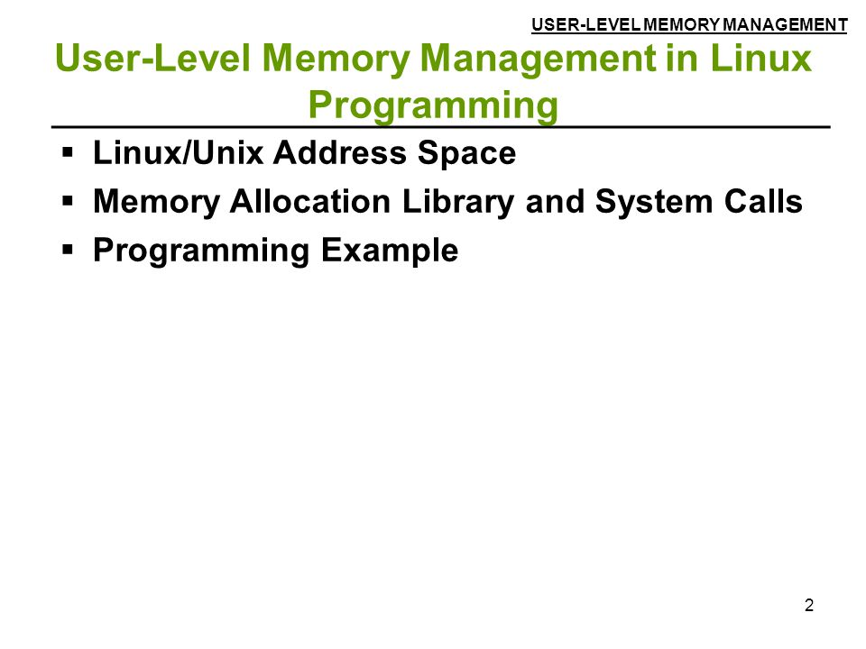 User-Level Memory Management in Linux Programming