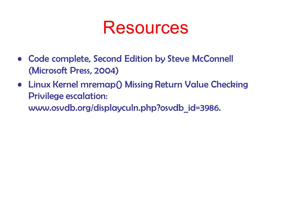 Resources Code complete, Second Edition by Steve McConnell (Microsoft Press, 2004)