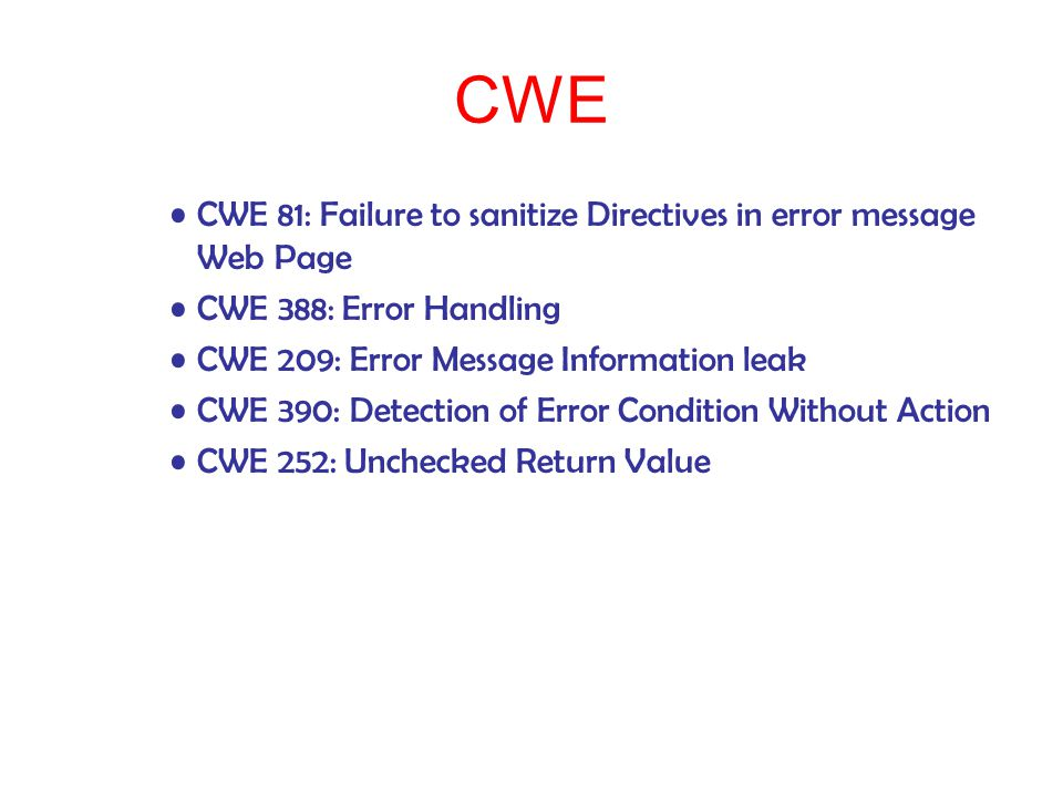 CWE CWE 81: Failure to sanitize Directives in error message Web Page