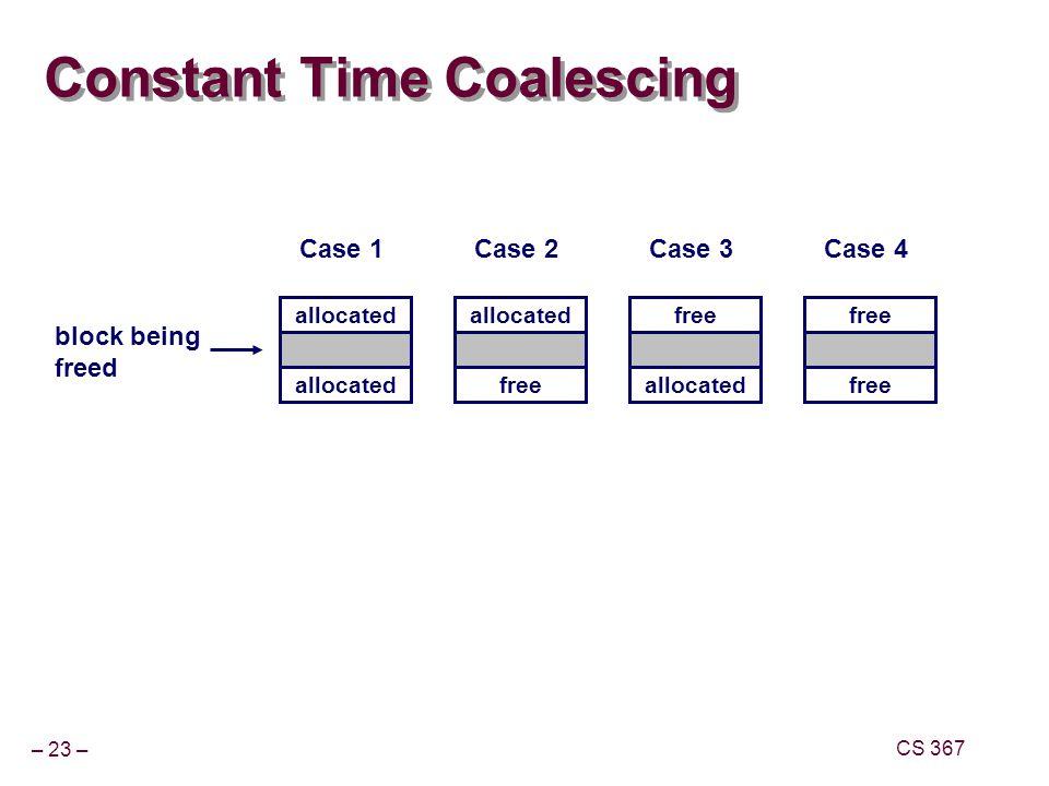 Constant Time Coalescing