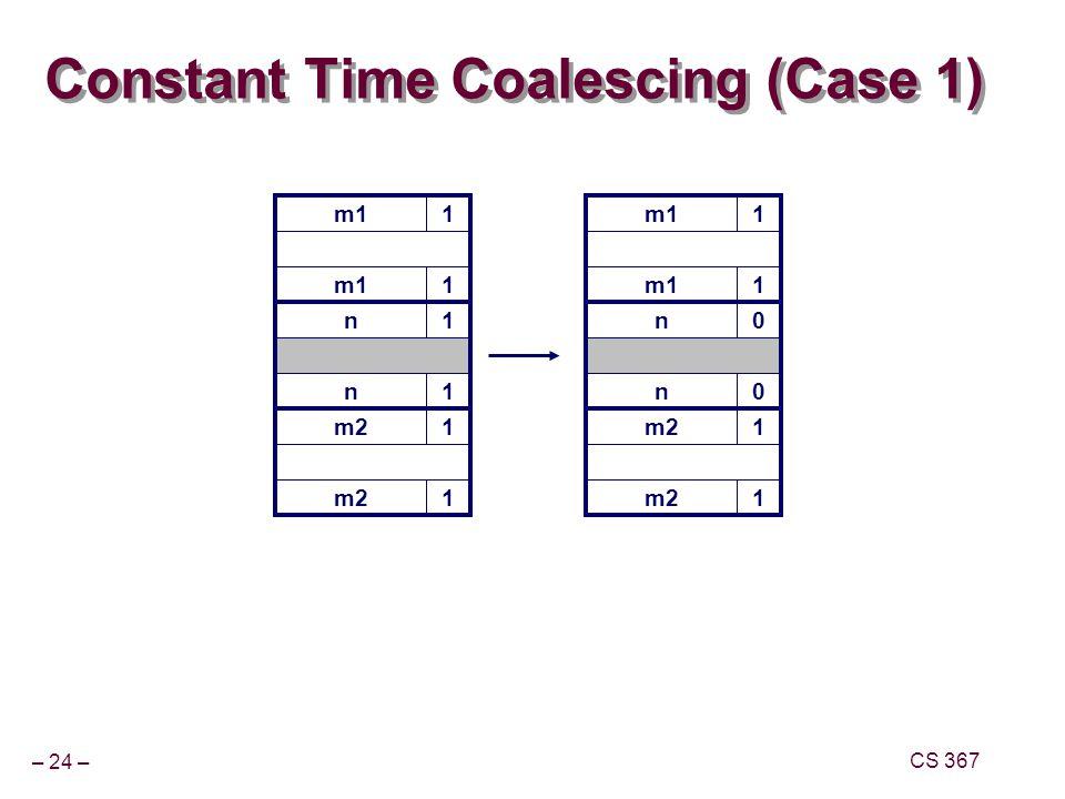 Constant Time Coalescing (Case 1)