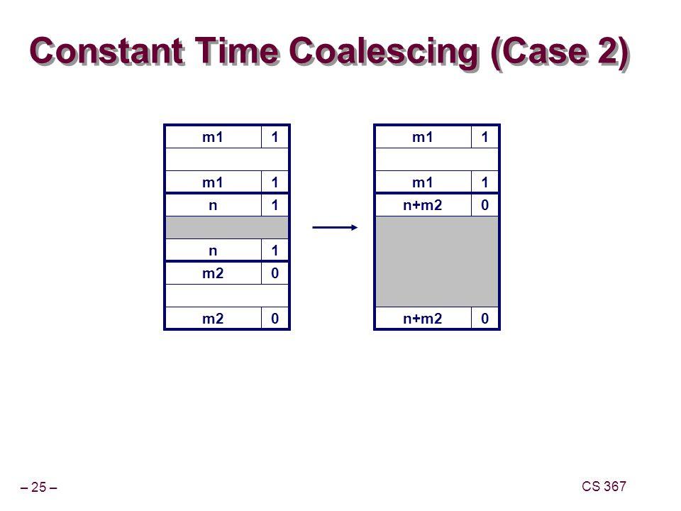 Constant Time Coalescing (Case 2)
