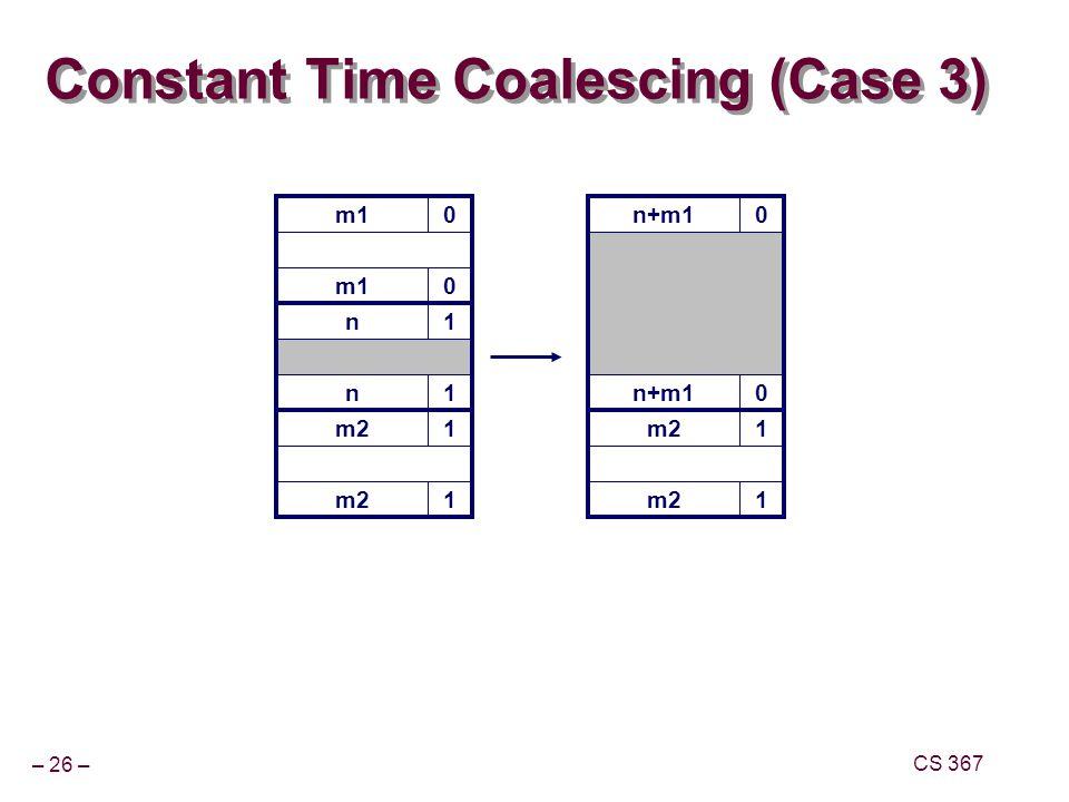 Constant Time Coalescing (Case 3)