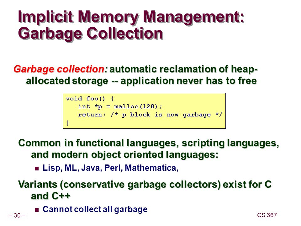 Implicit Memory Management: Garbage Collection