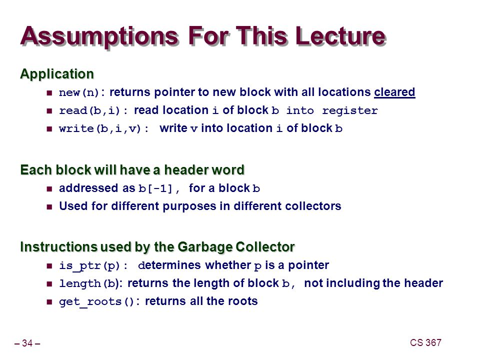 Assumptions For This Lecture
